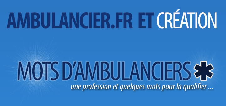Mots d'ambulanciers