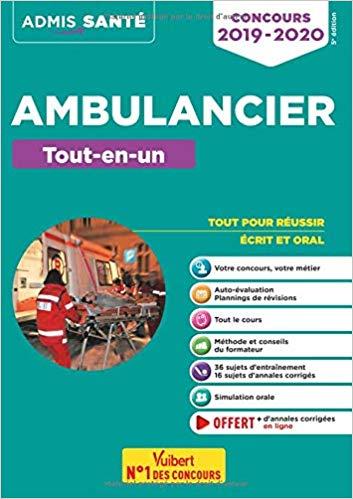 Concours Ambulancier Tout en un Admis 2019 2020 Ambulancier : le site de référence La librairie de l'ambulancier
