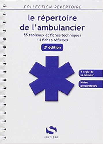 Le repertoire de lambulancier Ambulancier : le site de référence La librairie de l'ambulancier
