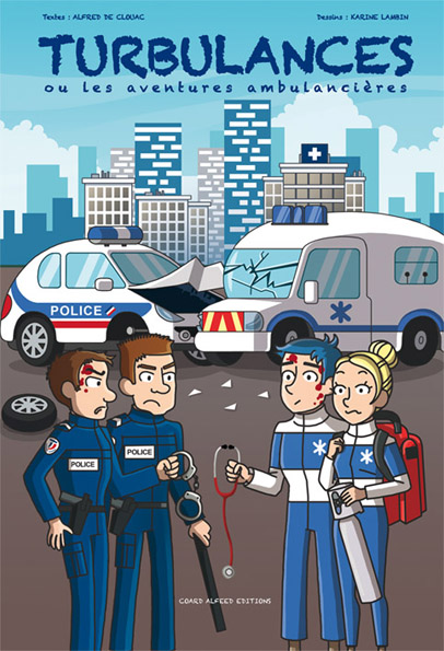 Couv BD Web BD 72 Ambulancier : le site de référence Turbulances : la Bande dessinée pour les ambulanciers