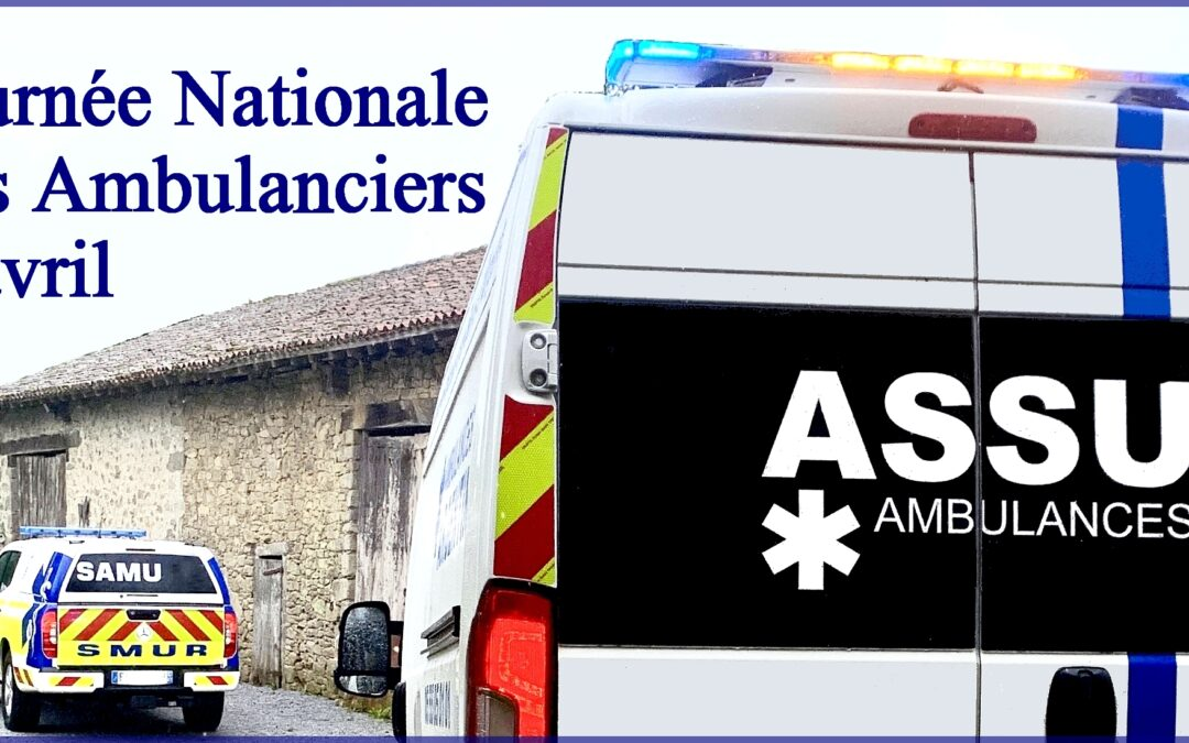Journée nationale des ambulanciers 2021 : retour d'expérience
